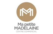 Ma Petite Madelaine, Centre commercial